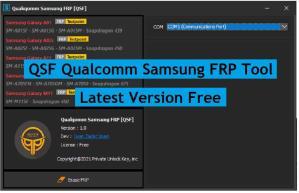 QSF Qualcomm Samsung FRP V1.0 Free Download Latest Edl Mode Tool