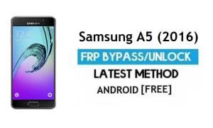 Samsung A5 (2016) SM-A510 FRP Bypass – Unlock Google [Android 7.0]