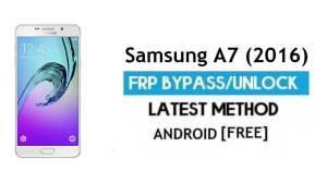 Samsung A7 (2016) SM-A710 FRP Bypass – Unlock Google [Android 7.0]