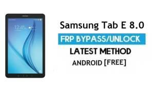 Samsung Tab E 8.0 SM-T377 FRP Bypass – Unlock Google [Android 7.0]