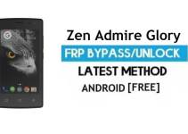Zen Admire Glory FRP Bypass – Unlock Google Gmail Lock (Android 6.0) Without PC Latest