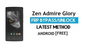 Zen Admire Glory FRP Unlock Google Account Bypass Android 6.0 No PC