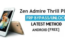 Zen Admire Thrill Plus FRP Bypass – Unlock Google Gmail Lock (Android 6.0) Without PC Latest