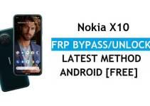 Nokia X10 Android 11 FRP Bypass Reset Google Gmail Verification Lock [Free] Latest Method
