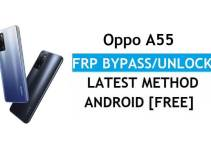 Oppo A55 Android 11 FRP Bypass Unlock Google Account Lock Verification Latest