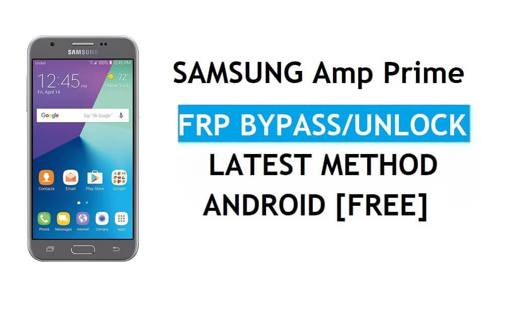 Samsung Amp Prime SM-J320AZ FRP Bypass Android 7.1 Unlock Latest