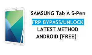 Samsung Tab A S-Pen SM-P585 FRP Bypass Android 8.1 Unlock Latest