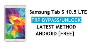 Samsung Tab S 10.5 LTE SM-T805 FRP Bypass Android 6.0 Unlock Latest