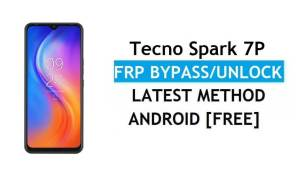 Tecno Spark 7P Android 11 FRP Bypass Reset Google Gmail Verification Lock [Free] Latest Method