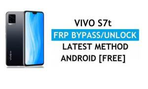 Vivo S7t Android 11 FRP Bypass Unlock Google Gmail Lock Without PC