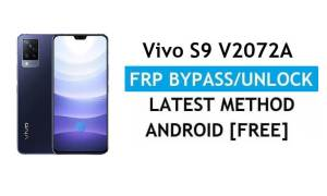 Vivo S9 V2072A Android 11 FRP Bypass Unlock Gmail Lock Without PC