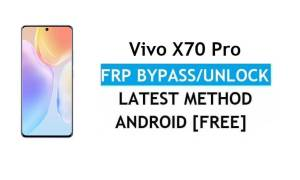 Vivo X70 Pro Android 11 FRP Bypass Reset Google Gmail lock without PC