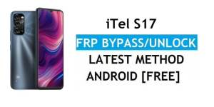 iTel S17 Android 11 FRP Bypass – Unlock Google Gmail Verification – Without PC [Latest Free]