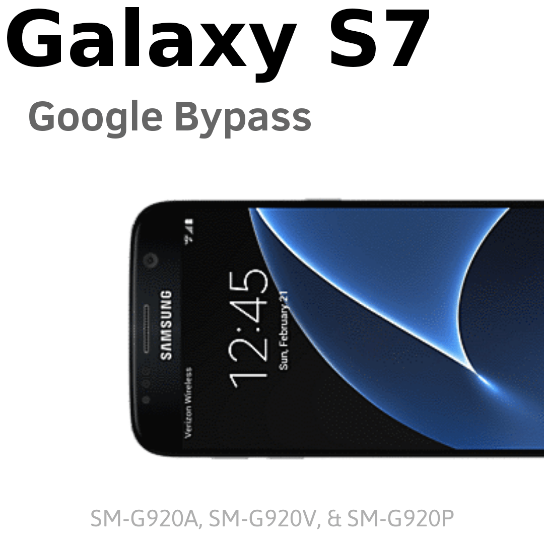 How To Google Bypass Galaxy S7 Without a PC? (Tutorial)