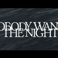 "New Film: ""Nobody Wants the Night"" -- Updated September 30!"