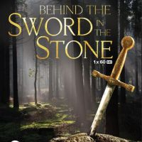 Behind the Sword in the Stone