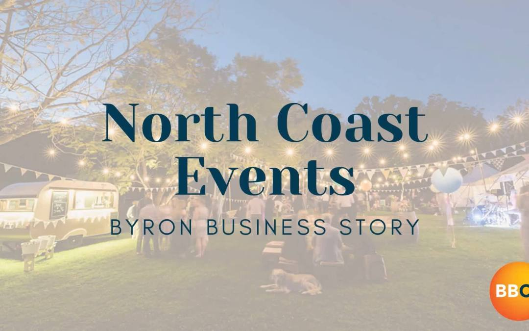 North Coast Events | Byron Business Story