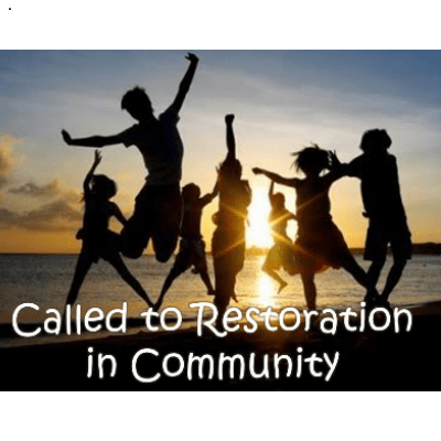 called to restoration in community