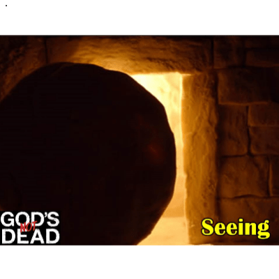 gods not dead - seeing
