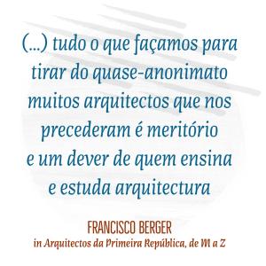 Francisco Gentil Berger, professor da Faculdade de Arquitectura de Lisboa e mest...