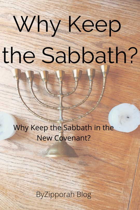 Why keep the Sabbath Under the New Covenant?