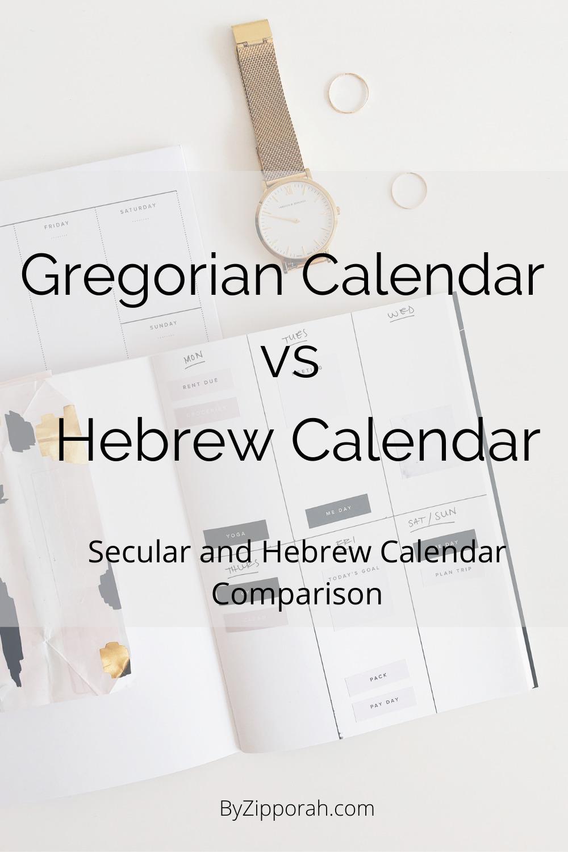 The Gregorian Calendar Vs The Hebrew Calendar