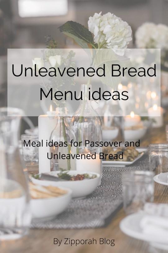 Passover / Unleavened Bread Meal Ideas