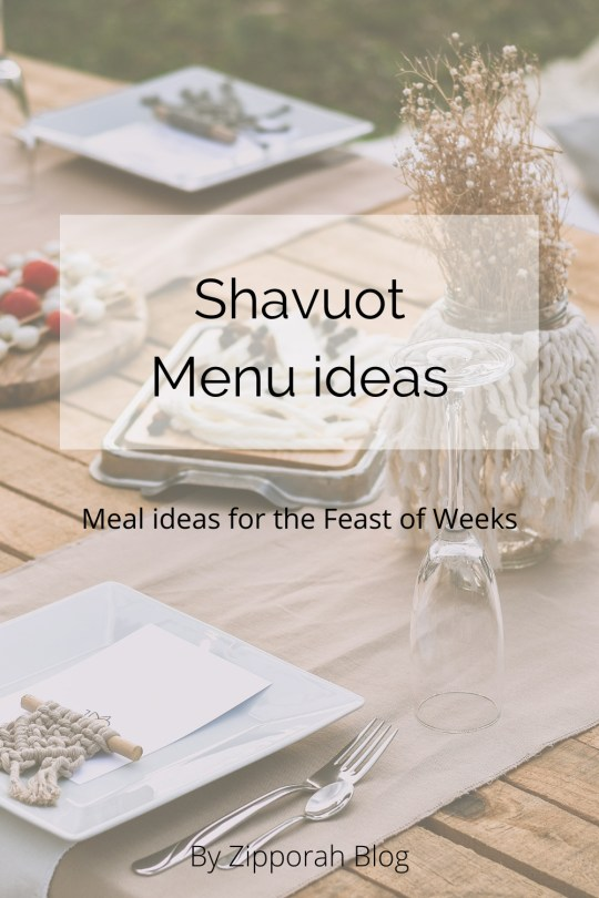 Shavuot Menu ideas