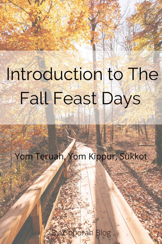 Introduction To The Fall Feast Days