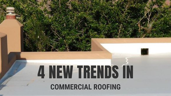 4 new trends in commercial roofing