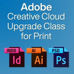 adobe creative cloud upgrade class for print