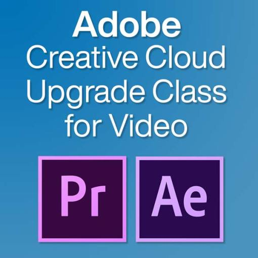 adobe creative cloud upgrade class for video