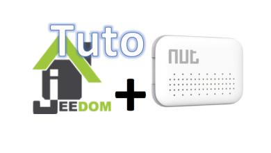 Photo of Tuto : intégration du NUT Mini dans Jeedom pour gérer votre présence