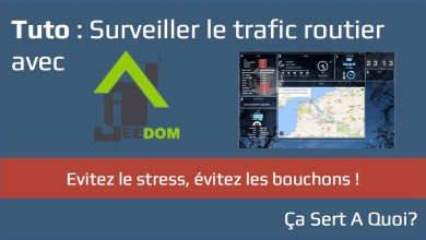 Photo of Tuto : Surveiller le trafic routier avec la domotique Jeedom