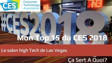 Photo of Mon Top 15 du CES 2018