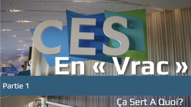 Photo of Le CES 2018 « en vrac » partie 1