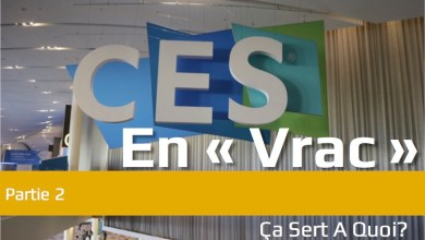 Photo of Le CES 2018 « en vrac » partie 2
