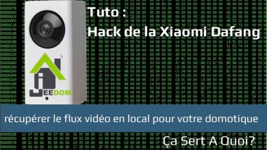 Photo of Tuto : Hack de la caméra de surveillance Xiaomi Dafang