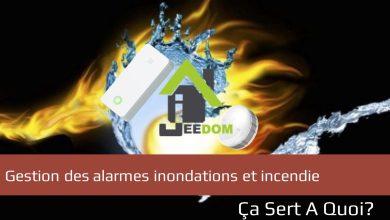 Photo of Tuto : Gestion des alarmes inondations et incendie avec le plugin Alarme de Jeedom