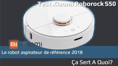 Photo of Test : Robot aspirateur Xiaomi Roborock S50