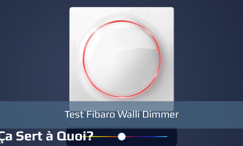 Photo of Test Fibaro Walli Dimmer