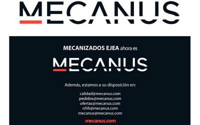 Mecanizados Ejea ahora es MECANUS