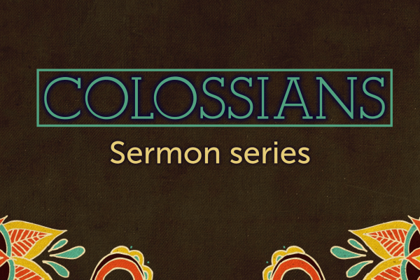 Colossians series