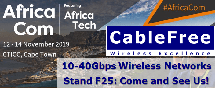 AfricaCom 2019 CableFree Cape Town