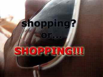 Shopping or shopping