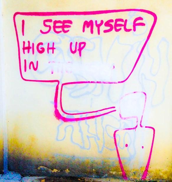 I see myself high up in-1