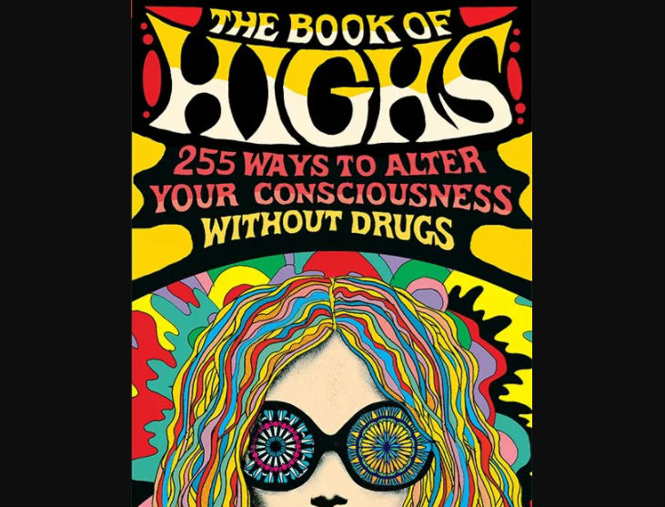 Natural Ways To Get High Without Drugs