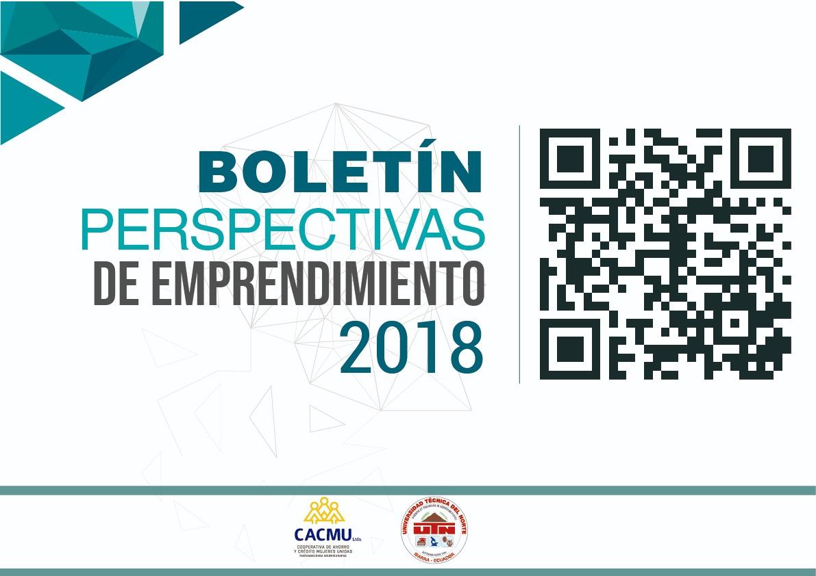 boletín perspectivas de emprendimiento cacmu 2018