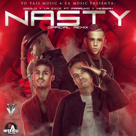 Gigolo & La Exce Ft. Messiah Y Farruko - Nasty (Radio Version)