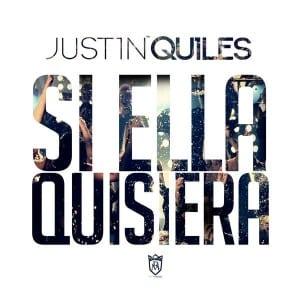 Justin-Quiles-–-Si-Ella-Quisiera-300x300